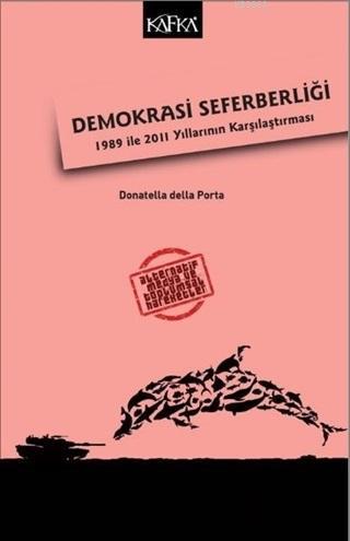 Demokrasi Seferberliği; 1989 ile 2011 Yıllarının Karşılaştırma
