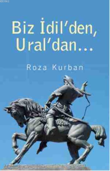 Biz İdil'den, Ural'dan...