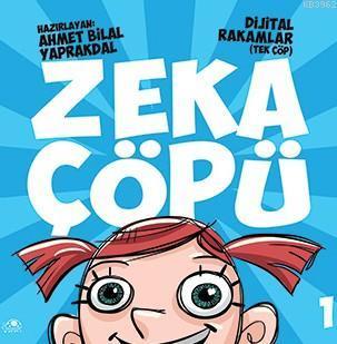 Zeka Çöpü-1; Dijital Rakamlar (Tek Çöp)