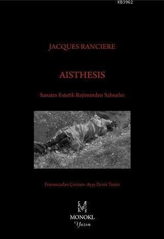 Aisthesis; Sanatın Estetik Rejiminden Sahneler