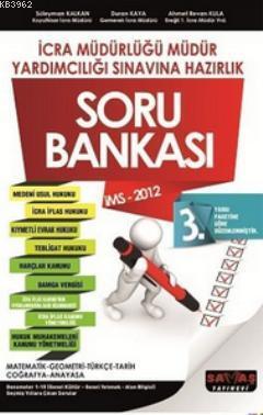 İcra Müdür Ve Müdür Yardımcılığı Soru Bankası (İMS - 2012)