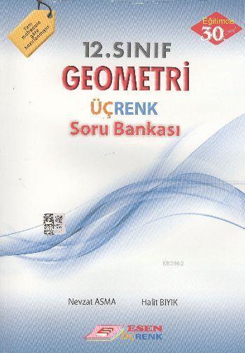 12. Sınıf Geometri Üçrenk Soru Bankası