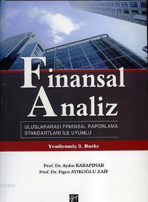 Finansal Analiz; Uluslararası Finansal Raporlama Standartları İle Uyumlu