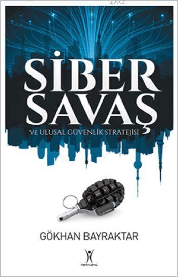 Siber Savaş; ve Ulusal Güvenlik Stratejisi
