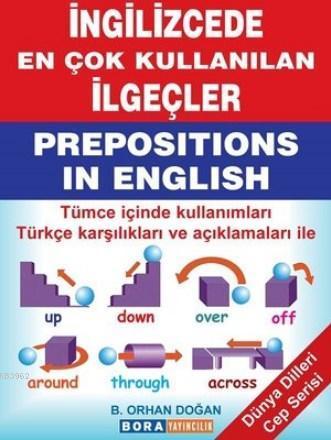 İngilizcede En Çok Kullanılan İlgeçler; Dünya Dilleri Cep Serisi