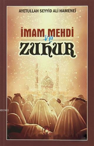 İmam Mehdi ve Zuhur