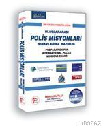 Uluslararası Polis Misyonları Sınavlara Hazırlık
