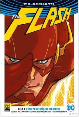 The Flash Cilt 1 - Aynı Yere Düşen Yıldırım
