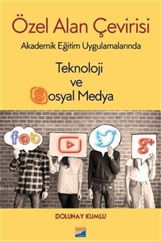 Özel Alan Çevirisi; Akademik Eğitim Uygulamalarında Teknoloji ve Sosyal Medya