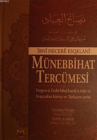 Münebbihat Tercümesi; Arapça - Türkçe - Kürtçe