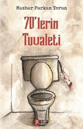 70'lerin Tuvaleti