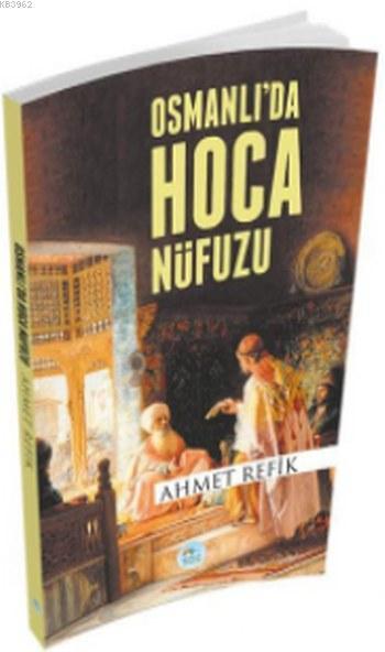 Osmanlıda Hoca Nüfuzu