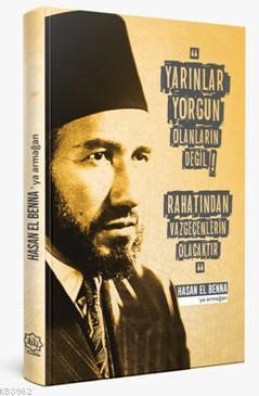 Hasan El Benna'ya Armağan (Özel Baskı)