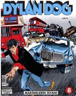 Dylan Dog Sayı 8 - Makinelerin İsyanı