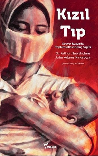 Kızıl Tıp; Sovyet Rusya'da Toplumsallaştırılmış Sağlık