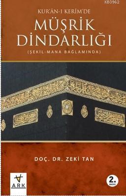 Kur'an-ı Kerim Müşrik Dindarlığı