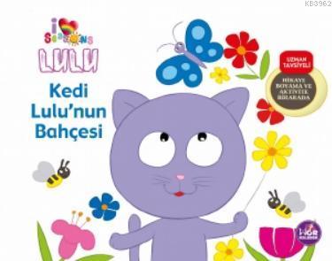 Kedi Lulu'nun Bahçesi; Hikaye Boyama ve Aktivite Bir Arada
