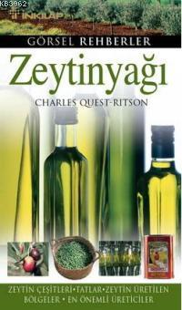 Zeytinyağı Zeytin Çeşitleri-Tatlar-Zeytin Üretilen Bölgeler-En Önemli Üreticiler; Görsel Rehberler
