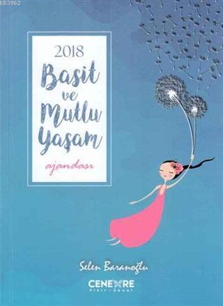 2018 Basit ve Mutlu Yaşam Ajandası