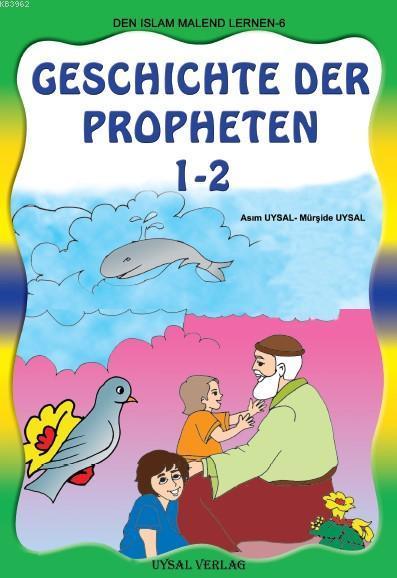 Geschichte Der Propheten 1-2; Boyamalı Peygamberler Tarihi (Almanca)