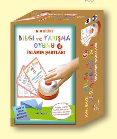 Bilgi ve Yarışma Oyunu-6-İslamın Şartları; Kim Bilir?