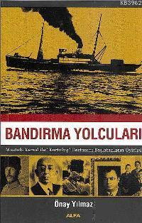 Bandırma Yolcuları; Mustafa Kemal İle