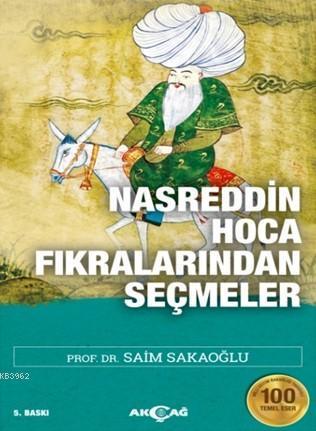 Nasreddin Hoca Fıkralarından Seçmeler; 100 Temel Eser
