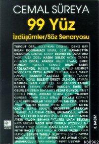 99 Yüz; İzdüşümler / Söz Senaryosu