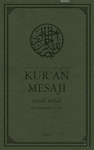 Nüzul Sırasına Göre Kur'an Mesajı Meal - Tefsir (Mushaflı Arapça Metinli Büyük Boy)