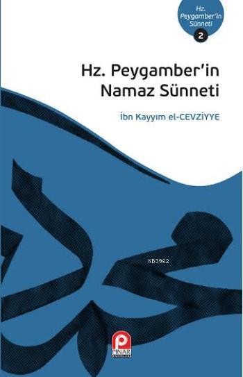Hz. Peygamber'in Namaz Sünneti