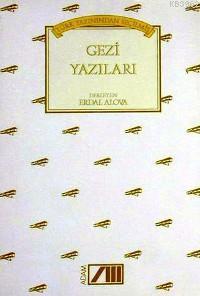 Türk Yazınından Seçilmiş Gezi Yazıları