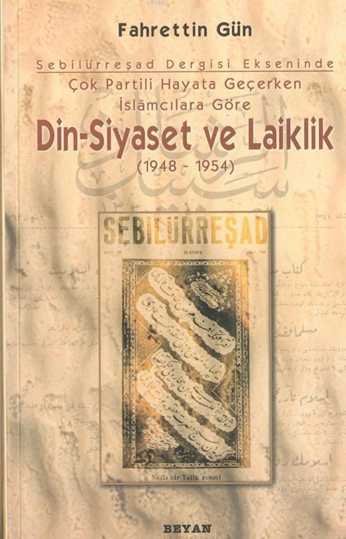 Din Siyaset ve Laiklik 1948-1954