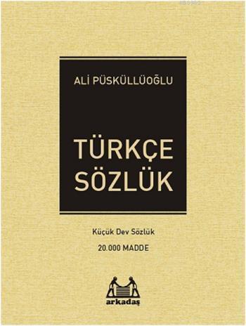 Türkçe Sözlük; Küçük Dev Sözlük 20.000 Madde