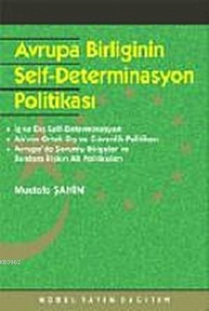 Avrupa Birliği ve Self-Determinasyon Politikası