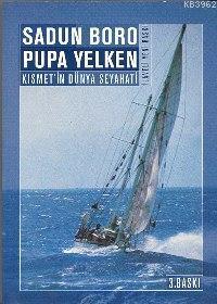 Pupa Yelken Kısmet'ın Dünya Seyahatı