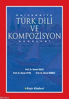 Türk Dili ve Kompozisyon; Dersleri