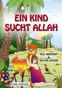 Eın Kind Sucht Allah; Hlg.abraham - Haj Bın Jaksan (b. Boy)