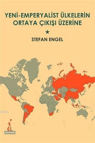 Yeni Emperyalist Ülkelerin Ortaya Çıkışı Üzerine