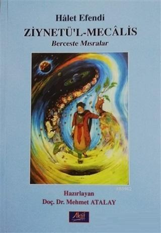 Ziynetü'l-Mecalis, Berceste Mısralar