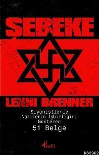 Şebeke; Siyonistlerle Nazilerin İşbirliğini Gösteren 51 Belge