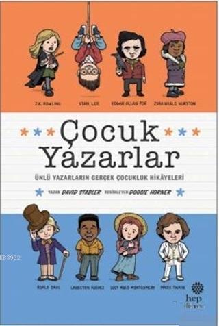 Çocuk Yazarlar - ön kapak Çocuk Yazarlar - arka kapak Çocuk Yazarlar; Ünlü Yazarların Gerçek Çocukluk Hikayeleri