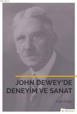 John Dewey'de Deneyim ve Sanat