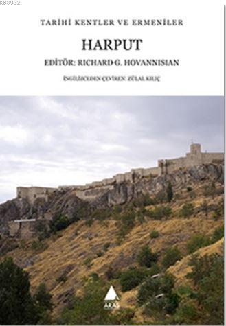Harput; Tarihi Kentler ve Ermeniler