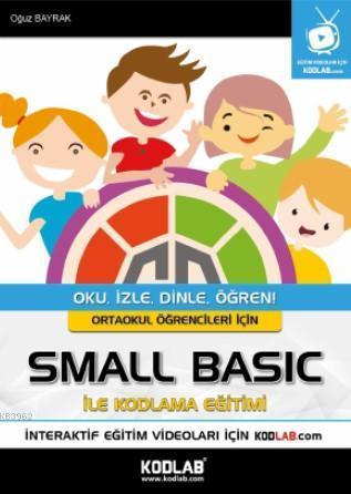 Ortaokullar için Small Basic ile Kodlama Eğitim