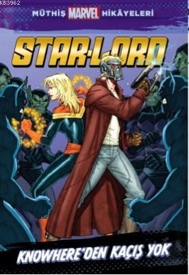 Marvel - Star-Lord Knowhere'den Kaçış Yok