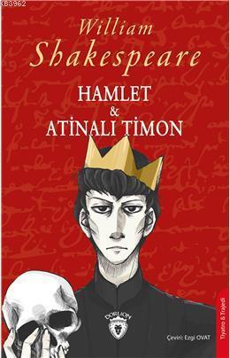 Hamlet & Atinalı Timon