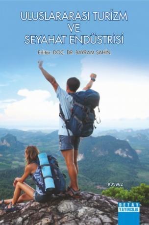 Uluslararası Turizm ve Seyahat Endüstrisi