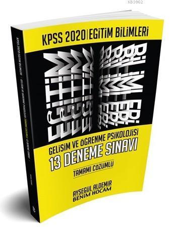 2020 Eğitim Bilimleri Gelişim ve Öğrenme Psikolojisi Tamamı Çözümlü 13 Deneme Benim Hocam Yayınları