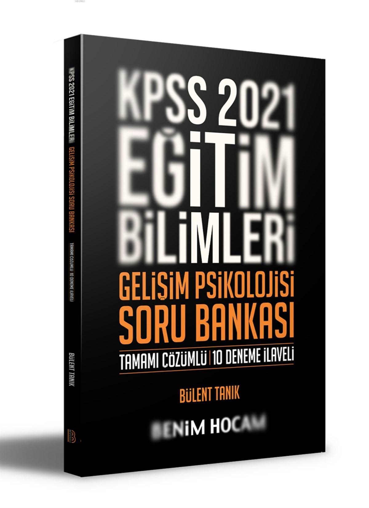 2021 KPSS Eğitim Bilimleri Gelişim Psikolojisi Tamamı Çözümlü 10 Deneme İlaveli Soru Bankası Benim H