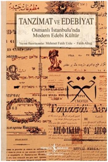 Tanzimat ve Edebiyat; Osmanlı İstanbul'unda Modern Edebi Kültür